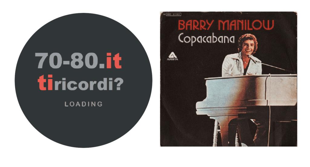 barry manilow, copacabana