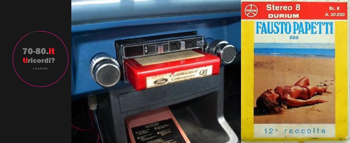 stereo 8 Papetti